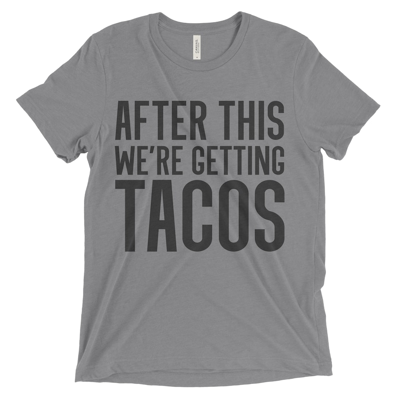Cinco de Mayo shirt  After this we're getting tacos shirt image 0