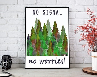 No signal, No worries A4 PRINT (21x30cm)
