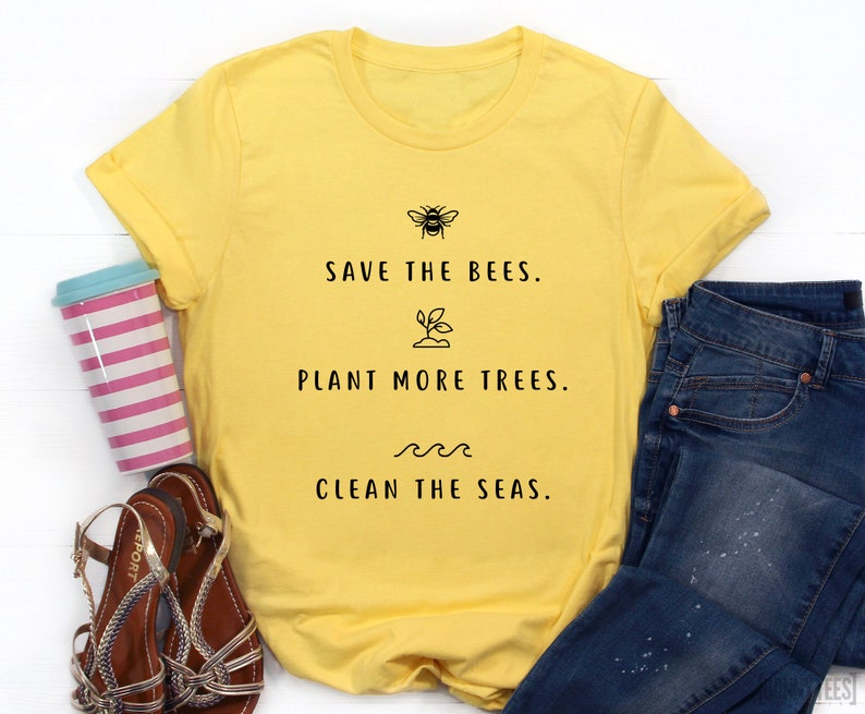 ea014ec08 Save The Bees T-Shirt Plant More Trees Clean The Seas Bees | Etsy