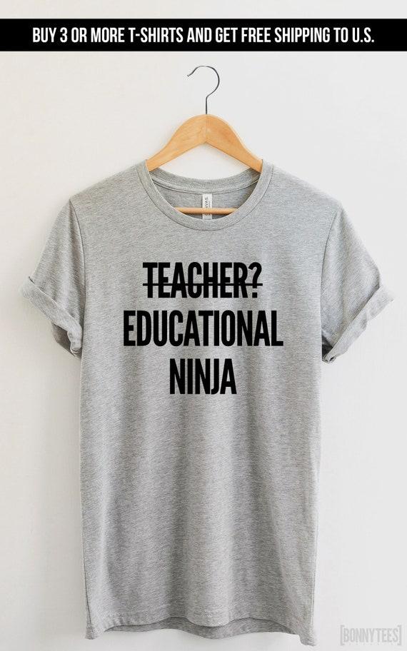 d2ab5059 Educational ninja teacher teacher tshirt teacher shirt teacher