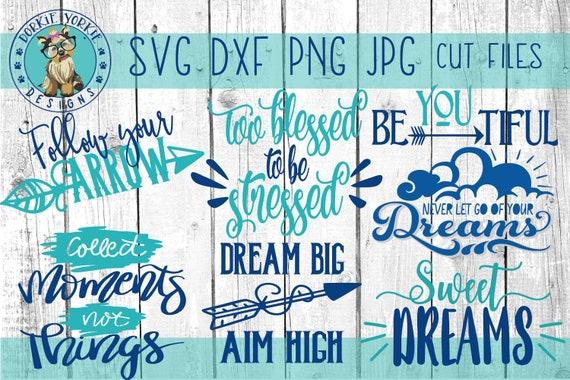 Dreams Bundle Svg Dxf Png Jpg Signs Follow Your Arrow Etsy