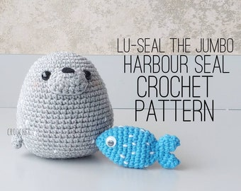 PATTERN ONLY - Lu-Seal the Jumbo Harbour Seal, Spooked-Out Fish Crochet Pattern, Chubby Seal, DIY seal, crochet seal pattern