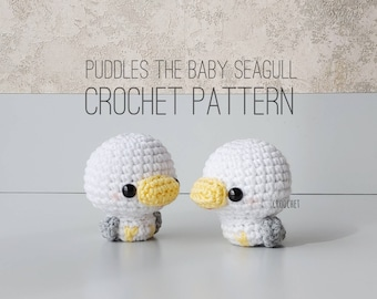 PATTERN ONLY - Puddles the Baby Seagull Crochet Pattern, seagull plush , seagull crochet pattern, baby seagull crochet, baby bird, bird, sea