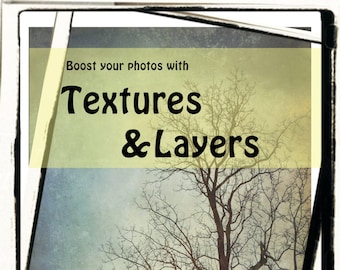 Photography diy download tutorial, photo textures and layers : PDF Tutorial INSTANT DOWNLOAD