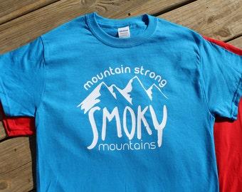Smoky Mountain Shirt- Mountain Strong