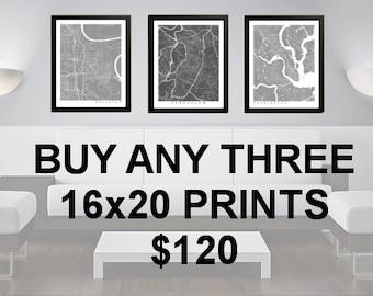 3 Prints for 120 Dollars - 16x20 - Custom City Map Art - Choose Your City - Map Print - Maps - Custom - City Collection