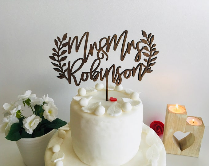 Personalized Mr and Mrs Wedding Cake Topper Custom Last Name Bride Groom Laurel Wreath Rustic Chic Boho Wood Acrylic Photo Prop Anniversary