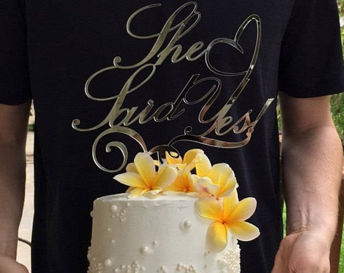 Customized She Said Yes Personalized Wedding Cake Topper Cake Centerpiece Bride to Be Bridal Shower Engagement Bachelorette Party Decoration