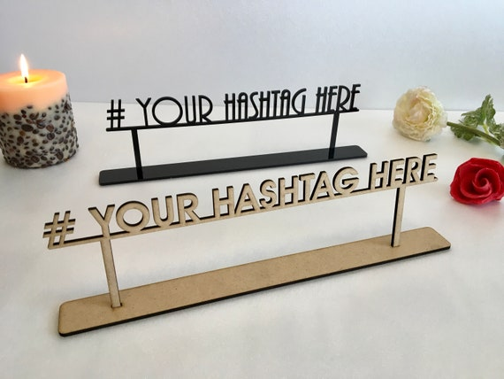 Wedding Hashtag Sign Personalized Freestanding Table Top Signage Custom Name Text Laser Cut Acrylic Tags Wood Reception Birthday Party Decor