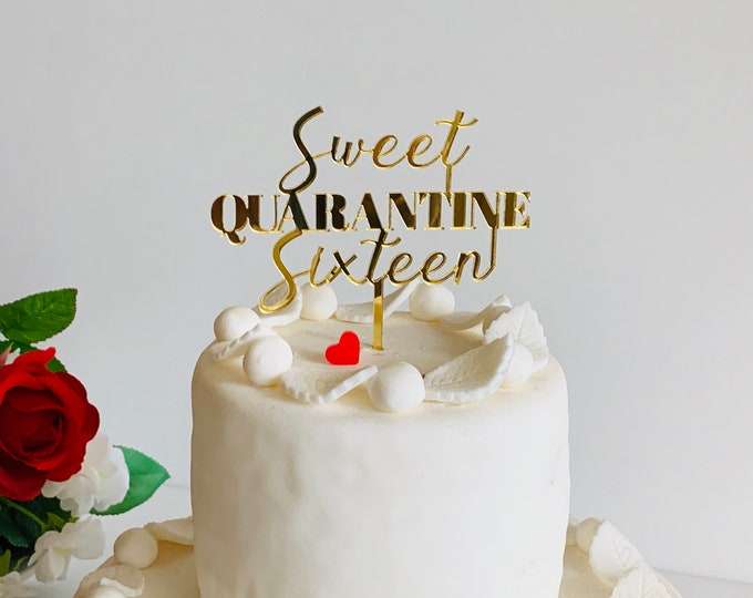 Happy Sweet 16 Quarantine 16th Birthday Cake Topper Virtual Party Decorations Social Distancing Sweet Sixteen Peronalized Cake Centerpieces