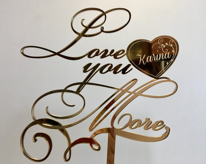 Personalized Gold Mirror Name Cake Topper Engraved Save the Date Love You More Valentines Day Gift Table Centerpiece Custom Wedding Decor