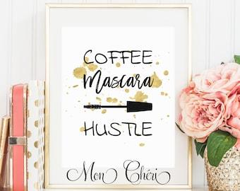 Coffee Mascara Hustle Wall Art | Printable Wall Art |  Home Decor | Wall Print| Wall Art | Gold Foil Effect