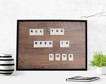 All You Need Is Love Wedding Gift Printable Photography Download Instant Download Wall Art Photography Love Art Engagement Gift Decor Party