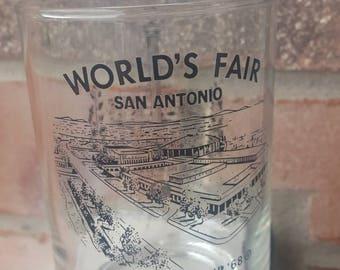 VINTAGE World's Fair Souvenir Glass / World's Fair 1968/ Memorabilia 1968 / San Antonio Texas 1965 / Hemisfair  68