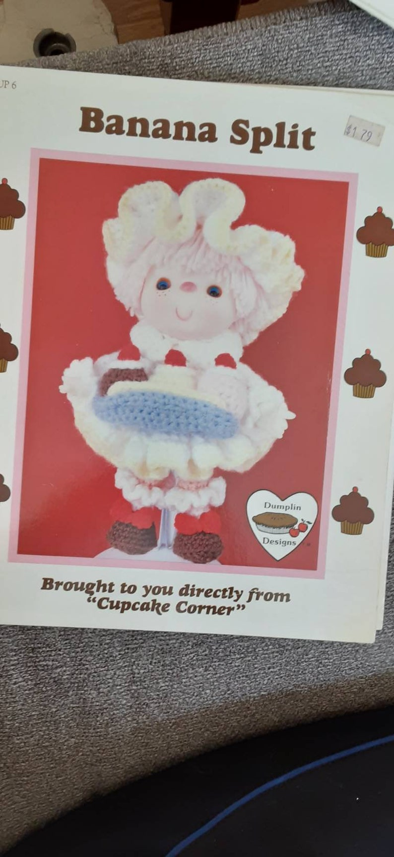 DUMPLIN DESIGNS Cupcake Corner Crochet Leaflet c1985  Free Shipping Banana Split Doll Outfit to Crochet