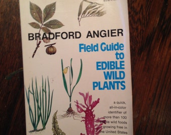 Field Guide to EDIBLE Wild Plants.  Angier.  Color Photographs.  256 pages.  c1983