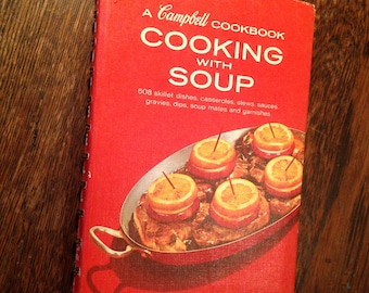 CAMPBELL Cooking with SOUP Cookbook.  608 recipes.