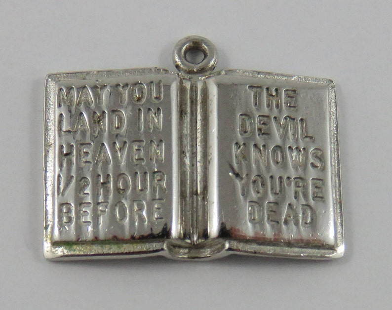 Open Bible-May You Land in Heaven 12 Hour Before the Devil Knows You/'re Dead Sterling Silver Vintage Charm For Bracelet