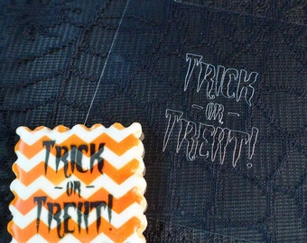 Halloween Stencil - Trick or Treat (for cookies, cakes, crafting and more!) FREE SHIPPING to U.S.!!
