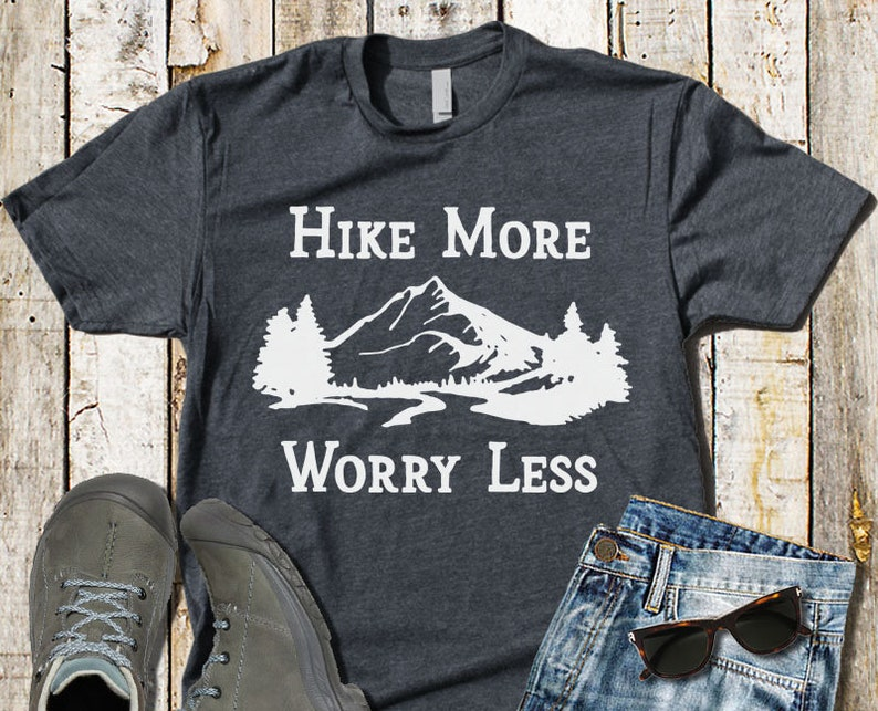 974a627d Hike More Worry Less T-Shirt Hiking Shirt Mountain Hiking | Etsy