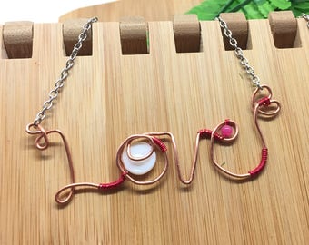 Love Wired word necklace, Handmade jewelry, valentines day, self love