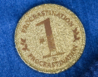 Golden Iron-on Patch. #1 in Procrastination