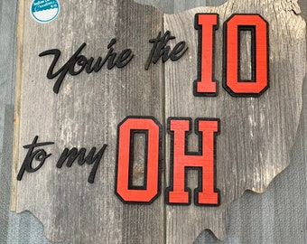 IO to my OH - Ohio State Decor - Anniversary Gift - Newlywed Gift - Gift for Husband Wife - Love - Quick Shipping