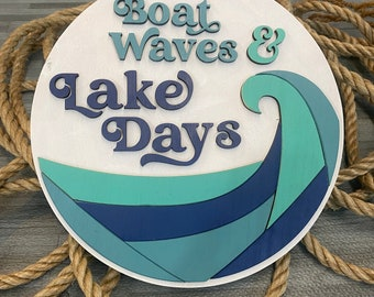 Lake House Sign - Boat Waves & Lake Days - Guest Room Décor - Make Yourself At Home - Wedding Gift - Round Wooden Sign - Housewarming Gift
