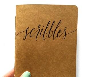 "Custom Notebook ""Scribbles"" (Handmade, Personalized Christmas Gift, Hand Lettered, Kraft, Moleskine Cahier Style, 4.25x5.5in)"