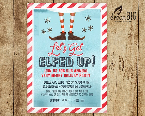 Let S Get Elfed Up Christmas Party Invite Funny Adult Etsy