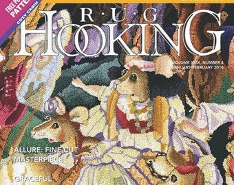 Rug Hooking Magazine - Jan/Feb 2018 Issue