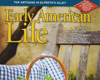 Early American Life Magzine - August 2017 - New Old Stock - SALE!!
