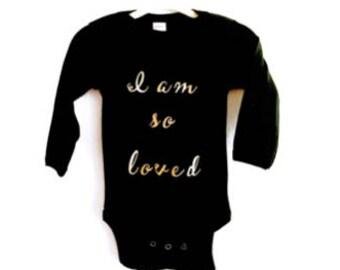 Baby Bodysuit- I am so loved baby bodysuit