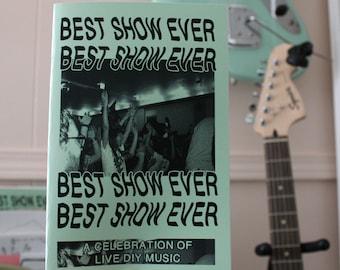 best show ever zine | a celebration of live diy music