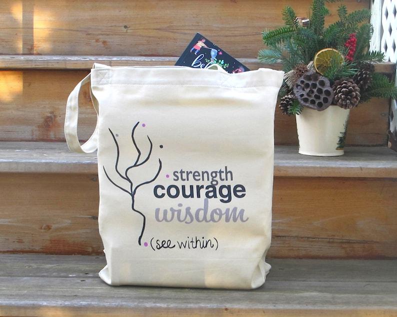 Eco Friendly Birthday Gift Inspirational Eco Tote Tote Bag Courage Strength Eco Tote Bag Motivational Wisdom