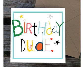 Boys Birthday Card, Cool Dude Card, Happy Birthday Card