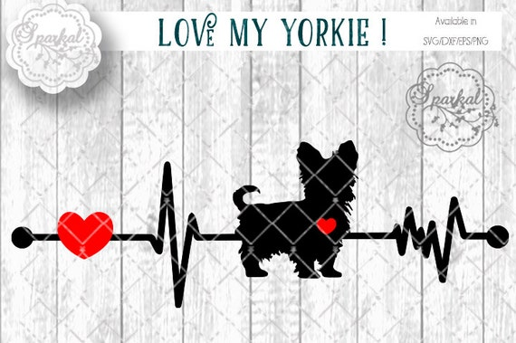 Love My Yorkie Dog Svg Cut File Heartbeat Stencil Heart Etsy