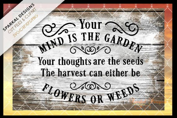 Harvest Quote Svg Garden Flowers And Weeds Cut File Etsy