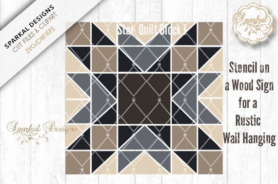 Barn Quilt Block Cutting File Star Quilt Block Svg Dxf Eps Etsy