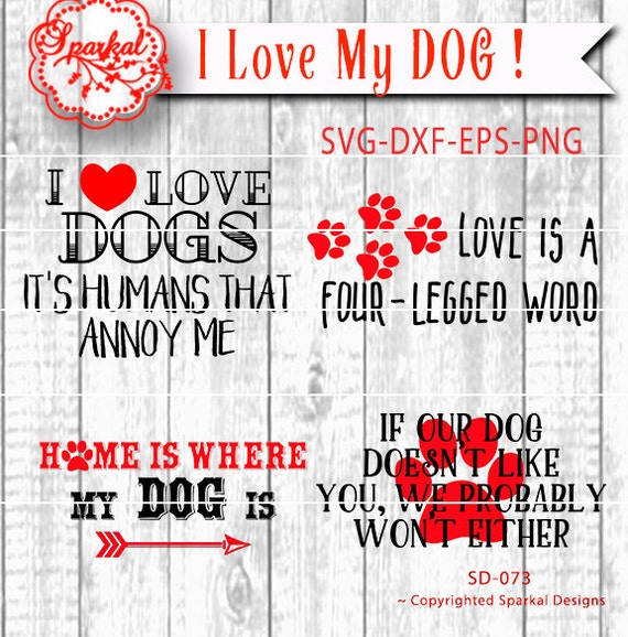 Dog Quotes Svg Cut File Sport Cutting File Four Dog Lover Etsy Extraordinary I Love My Dog Quotes