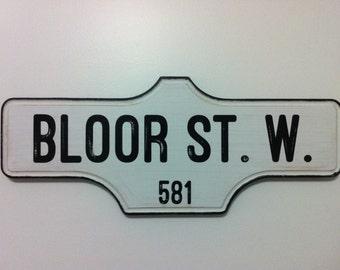 Toronto Street Sign - 581 BLOOR ST. W.