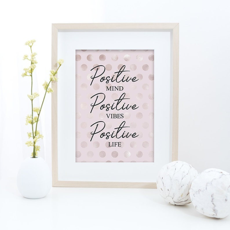 Positive Mind Quote Print | Blush Home Decor | Inspirational Quotes