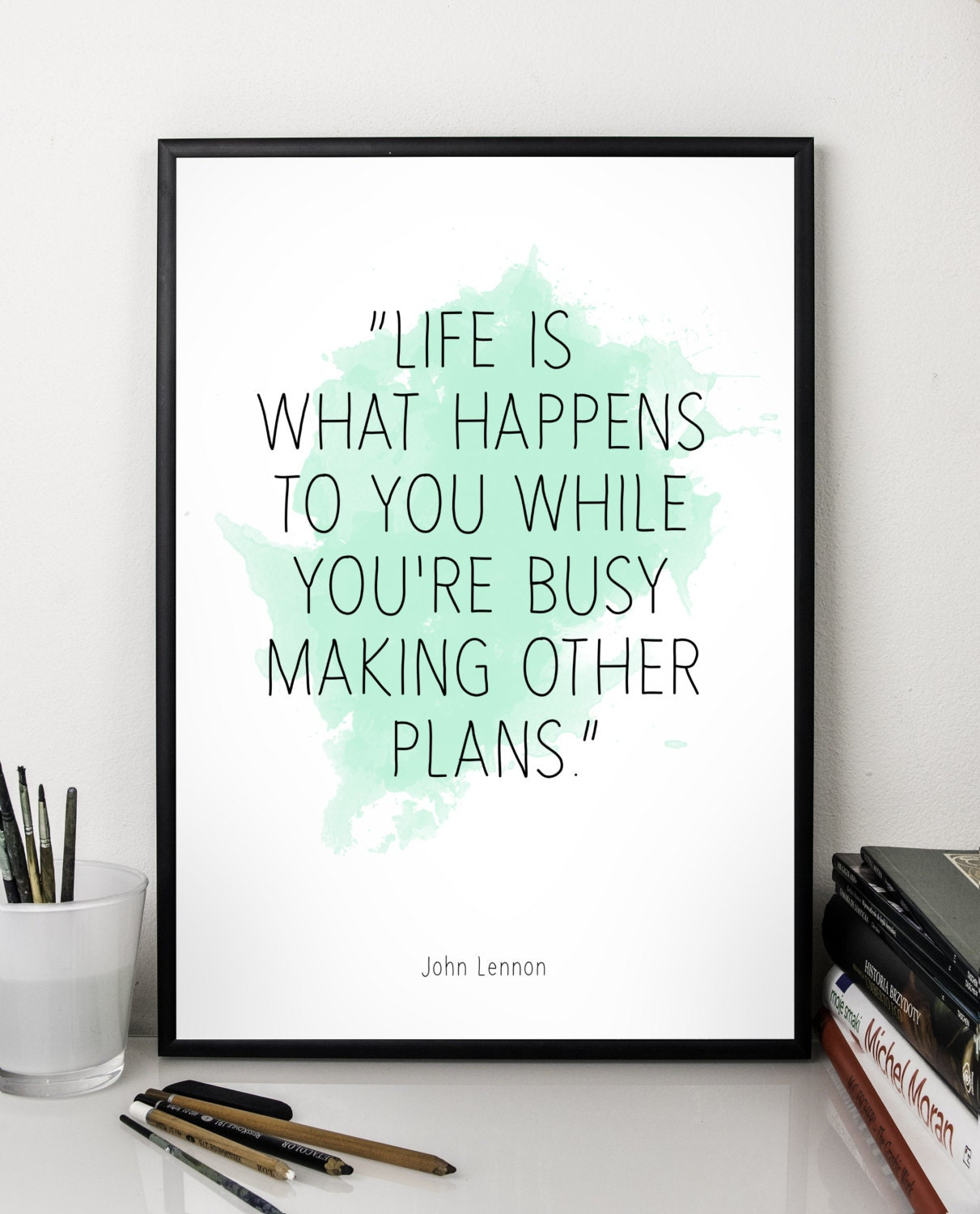 Life Is What Happens John Lennon Quote Alternative Etsy