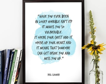 Have you ever (...), Neil Gaiman, Neil Gaiman Quote, Neil Gaiman Watercolor Quote Poster, Wall art, Motivational quote, Inspirational quote.