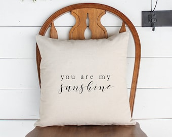 YOU ARE My SUNSHINE Pillows | farmhouse pillows, farmhouse style gift, fixer upper decor, Joanna Gaines, fixer upper style