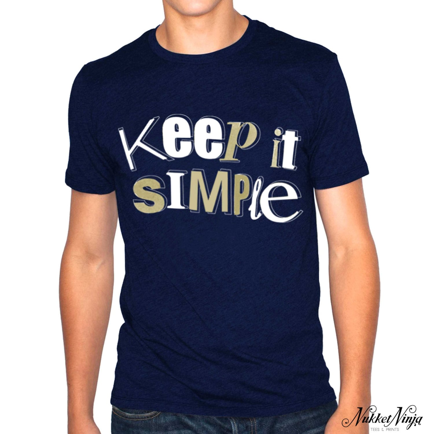 Keep It Simple T Shirt Cool Quote T Shirts Inspirational Etsy