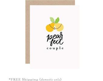 Wedding card, marriage card, love card, pear card, couple card, anniversary card, pearfect couple, anniversary pear card, wedding gift