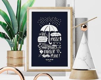 Poster La vie ce n'est pas d'attendre que l'orage passe... - Poster Numérique à télécharger et à faire imprimer, Affiche, Déco, Cadeau