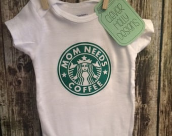 "Starbucks Coffee Baby Onesie, ""Mom Needs Coffee"" Funny Parody (unisex long sleeve or short sleeve bodysuit) [mom to be gift, new mom gift]"