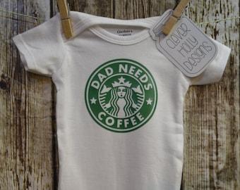 "Starbucks Coffee Onesie, ""Dad Needs Coffee"" Parody of Starbucks logo (unisex long sleeve or short sleeve) [new dad gift, baby shower gift]"